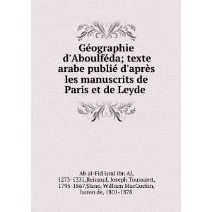 1331,Reinaud, Joseph Toussaint, 1795 1867,Slane, William MacGuckin