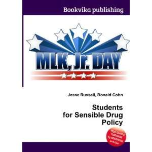 Students for Sensible Drug Policy Ronald Cohn Jesse