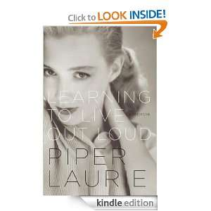 Learning to Live Out Loud A Memoir Piper Laurie  Kindle