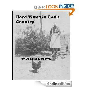 Hard Times in Gods Country: Connell J. Brown:  Kindle