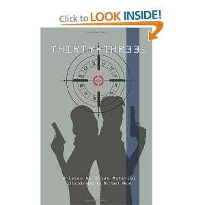 Thirty Threes (9781456548384) Silas Matthies, Michael