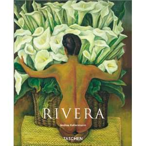 Diego Rivera, 1886 1957 A Revolutionary Spirit in Modern