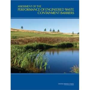 Assessment of the Performance of Engineered Waste