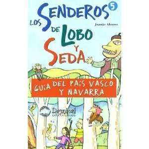 guía del País Vasco y Navarra (9788489969971): Juanjo Alonso: Books