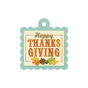 We R Memory Keepers   Embossed Tags   Happy Thanksgiving