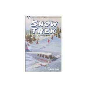 Snow Trek (Adventure) (9780811493192) B. Bader Books