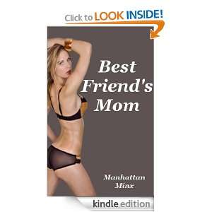 Best Friends Mom Manhattan Minx  Kindle Store