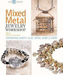 Mixed Metal Jewelry Workshop Combining Sheet Clay Mesh Wire More by