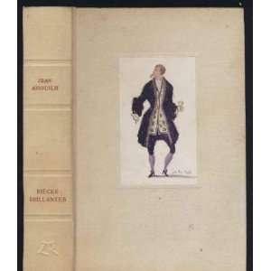 ou lAmour Puni; Cecile ou lEcole des Peres Jean Anioulh Books