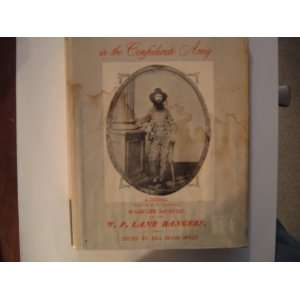 Fourteen Hundred and 91 Days in the Confederate Army W. W