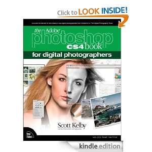 The Adobe Photoshop CS4 Book for Digital Photographers Scott Kelby