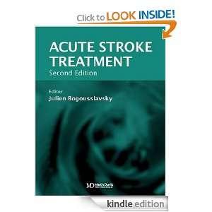 Acute Stroke Treatment Julien Bogousslavsky, Julien Bogousslavsky