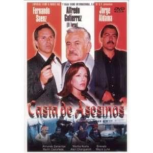 Casta de Asesinos Fernando Saenz, Jorge Aldama Movies