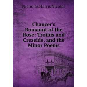 the Minor Poems: Geoffrey Chaucer Sir Nicholas Harris Nicolas: Books