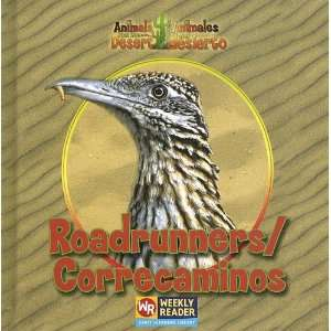 /Correcaminos (Animals That Live in the Desert/Animales del Desierto