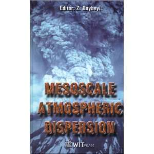 Mesoscale Atmospheric Dispersion (Advances in Air Pollution): Z