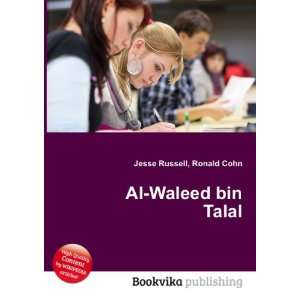 Al Waleed bin Talal: Ronald Cohn Jesse Russell: Books