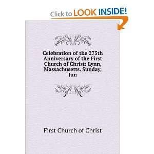 Celebration of the 275th Anniversary of the First Church