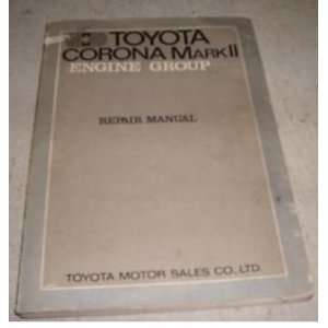 Corona Mark II Repair Shop Manual Oem 70: toyota corporation: Books