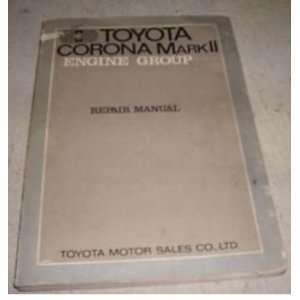 Corona Mark II Repair Shop Manual Oem 70: toyota corporation: Books