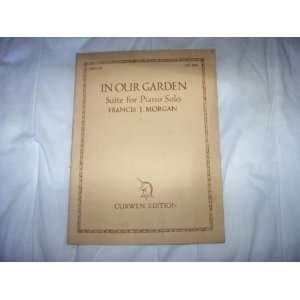 Our Garden suite for piano solo (sheet music) Francis J Morgan Books