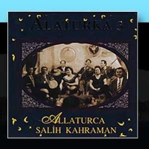 Alaturka 3: Salih Kahraman: Music