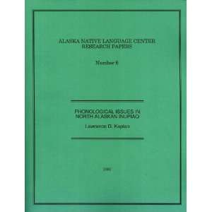 Alaska Native Language Center Research Papers, Number 6: Phonological