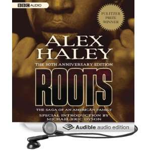 : Roots: The Saga of an American Family (Audible Audio Edition): Alex