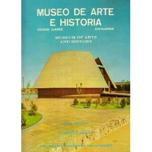 Arts and History Official Guide Programa Nacional Fronterizo Books