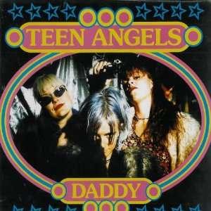 Daddy [Vinyl]: Teen Angels: Music