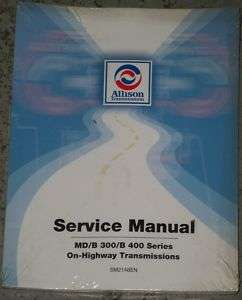 Allison MD, B300, B400 Transmission Service Manual, NEW