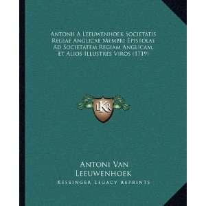 1719) (Latin Edition) (9781165950645): Antoni Van Leeuwenhoek: Books