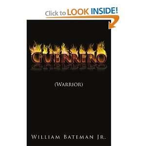 Guerrero: (Warrior) (Spanish Edition) (9781434312839