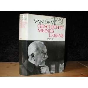 Geschichte Meines Lebens Henry Van De Velde  Books
