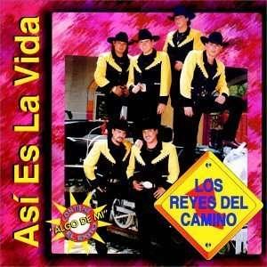 Asi Es La Vida: Reyes Del Camino: Music