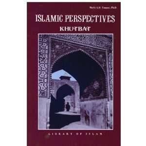Perspectives (Khutbat) (9780934905169): PhD Mufti A.H. Usmani: Books