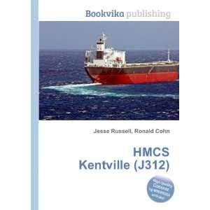 HMCS Kentville (J312) Ronald Cohn Jesse Russell Books