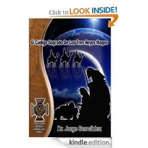 El Código Sagrado de los Tres Reyes Magos (Spanish Edition) [Kindle