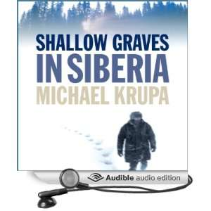 Siberia (Audible Audio Edition) Michael Krupa, Branko Tomovic Books