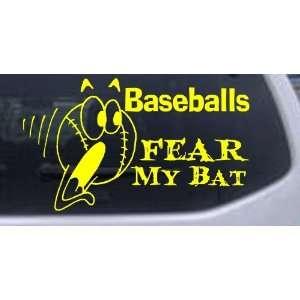 Baseballs Fear My Bat Sports Car Window Wall Laptop Decal