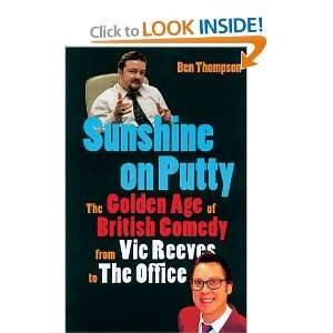 Sunshine on Putty The Golden Age of British Comedy from