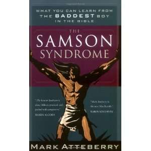 from the Baddest Boy in the Bible [Paperback] Mark Atteberry Books