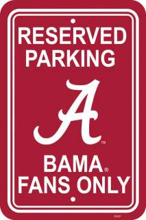Alabama BAMA Reserved Parking only sign Crimson Tide