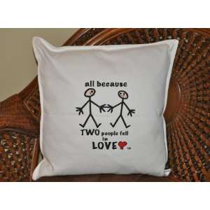 Stor in Style ABPILV2 All because two people fell in love ivory pillow