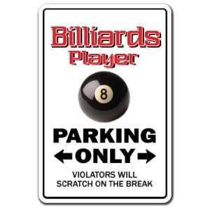 BILLIARDS PLAYER ~Sign~ parking pool cue billiard gift