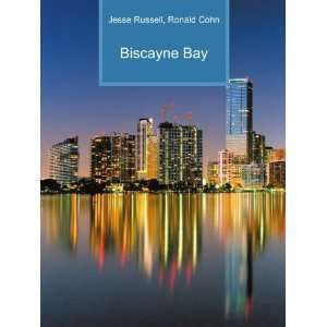 Biscayne Bay Ronald Cohn Jesse Russell Books