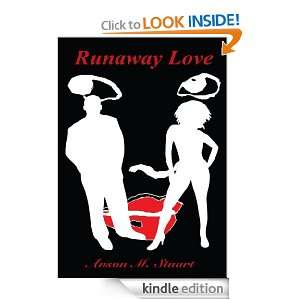 Start reading Runaway Love on your Kindle in under a minute . Dont