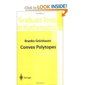 Graduate Texts in Mathematics) (9780387404097) Branko Grunbaum Books