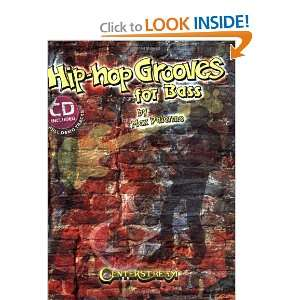 Hip Hop Grooves for Bass (Book & CD) (9781574242256) Max
