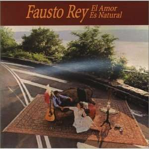 Amor Es Natural: Fausto Rey: Music